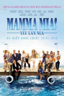 Mamma Mia: Yêu Lần Nữa (2018)